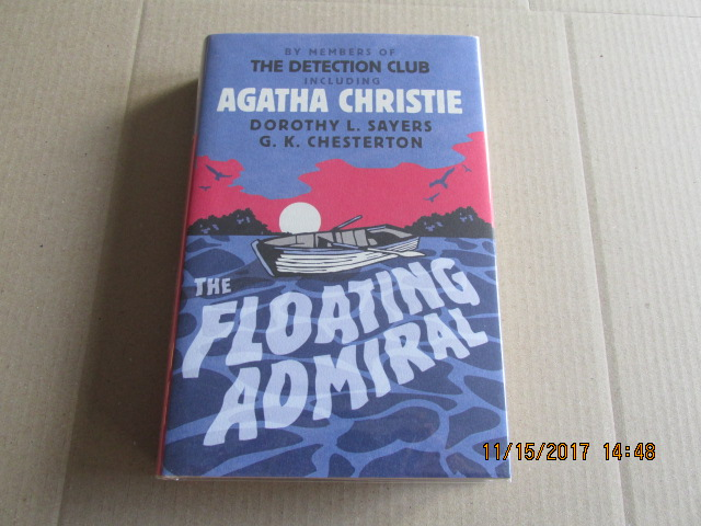 Image for The Floating Admiral [a Fine  First Printing of This 80th Anniversary Facsimile Edition)