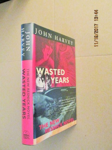 Image for Wasted Years Signed First Edition Hardback in Dustjacket