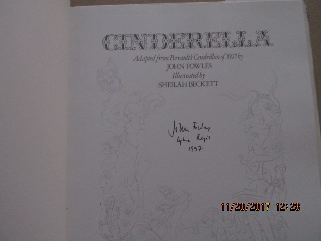 Image for Cinderella Adapted from Perrault's Cendrillion of 1697 By John Fowles and Illustrated By Sheilah Beckett  [ A Signed Located and Dated First Edition in Jacket ]