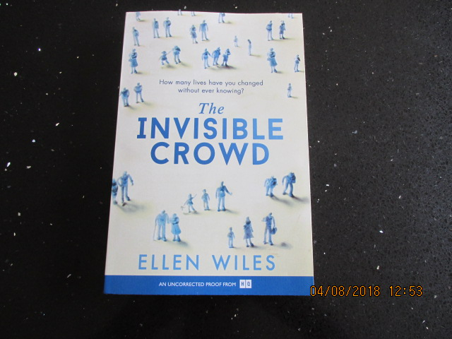 Image for The Invisible Crowd [ Uncorrected Proof Copy ]
