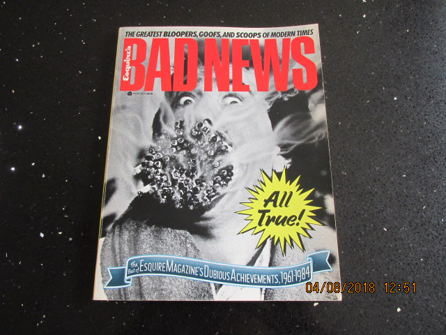 Image for Bad News: The Best of Esquire Magazine's Dubious Achievements 1961-1984.