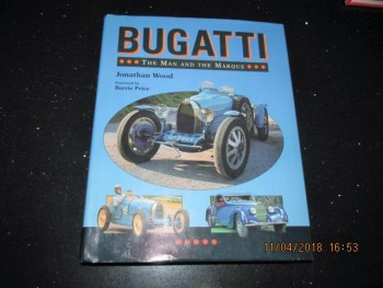 Image for Bugatti The Man and the Marque [ First Printing Signed By the Author ]