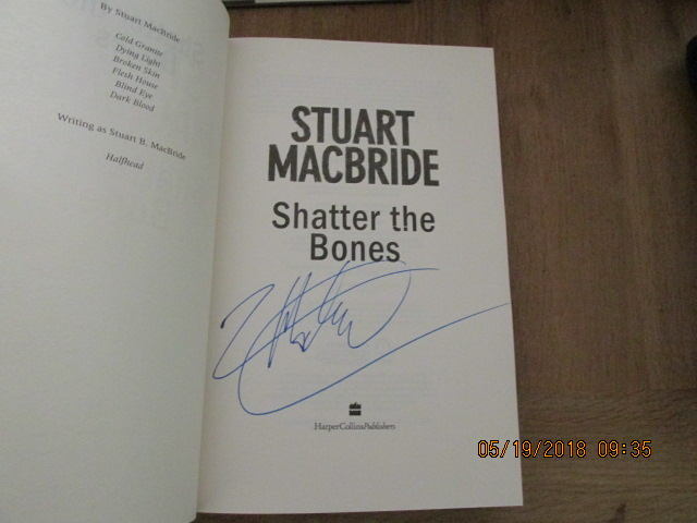 Image for Shatter the Bones First Edition Hardback with Dustjacket with Full Signature of Author
