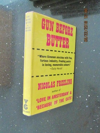 Image for Gun Before Butter [ 1963 First Edition in Dustjacket ]