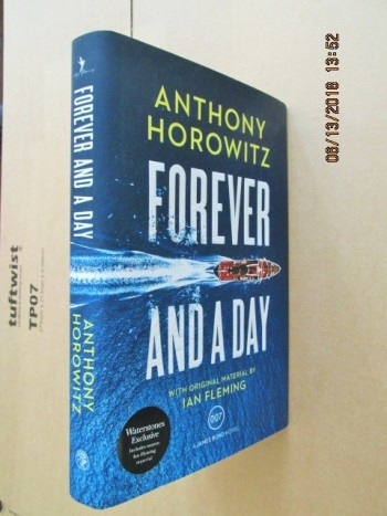 Image for Forever and a Day [ Waterstones Edition with Russian Roulette at Back of Book Unread Fine Signed and Dated First Impression with Event Ticket ]