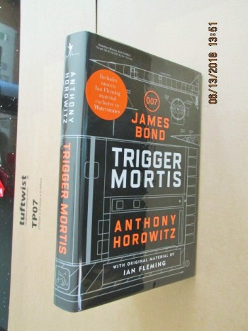 Image for Trigger Mortis [ Waterstones Edition with Murder on Wheels at Back of Book Unread Fine Signed and Dated First Impression with Event Ticket ]