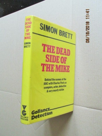 Image for Dead Side of the Mike [ First Impression  Hardback in Dustjacket ]