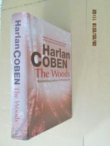 Image for The Woods [ a Fine First Printing with Special Signed Bookplate ]