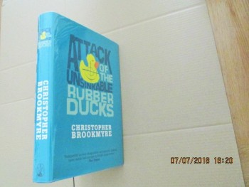 Image for Attack of the Unsinkable Rubber Ducks First Edition Hardback in Dustjacket