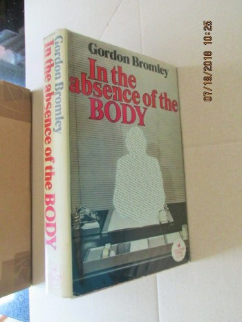 Image for In the Absence of the Body First Edition Hardback in Dustjacket