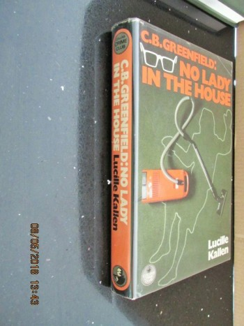 Image for C.B.Greenfield No Lady in the House  First Edition Hardback in Dustjackket