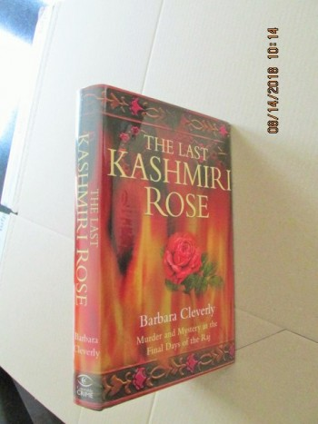Image for The Last Kashmiri Rose First Edition Hardback in Dustjacket