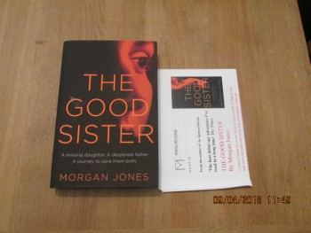 Image for The Good Sister Unread First Edition Hardback in Dustjacket Plus Publishers Publicity Letter