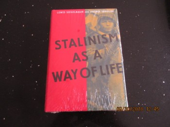 Image for Stalinism as a Way of Life: A Narrative in Documents Still Sealed in Cellophane