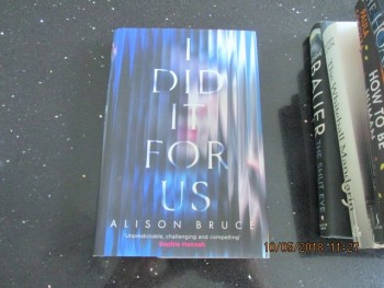 Image for I Did it for Us Fine First Edition Hardback in Dustjacket