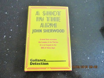 Image for A Shot in the Arm First Edition Hardback in Dustjacket