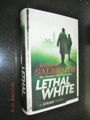 Image for Lethal White Unread Fine First Edition Hardback in Dustjacket