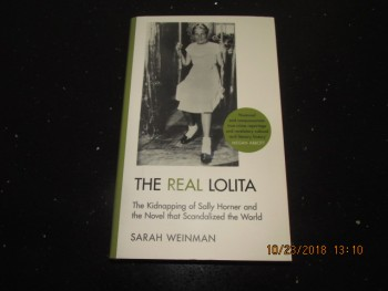 Image for The Real Lolita the Kidnapping of Sally Horner and the Novel That Scandalized the World  Unread First Edition Hardback in Dustjacket