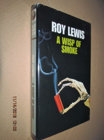 Image for A Wisp of Smoke First Edition Hardback in Dustjacket
