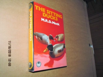Image for The Sitting Ducks First Edition Hardback in Dustjacket