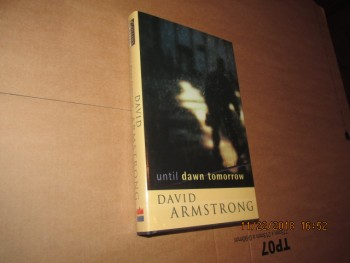 Image for Until Dawn Tomorrow First Edition Hardback in Dustjacket