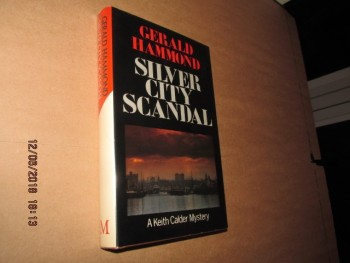 Image for Silver City Scandal First Edition Hardback in Dustjacket