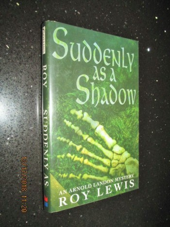 Image for Suddenly as a Shadow First Edition Hardback in Dustjacket