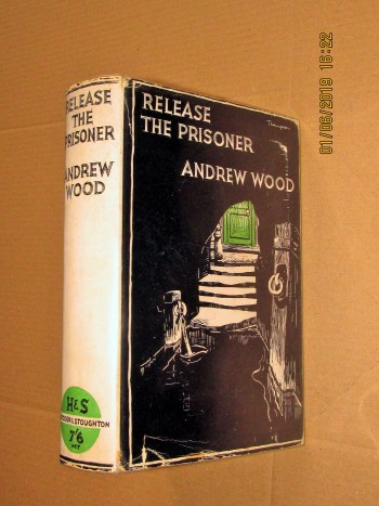 Image for Release the Prisoner 1937 First Edition Hardback in Dustjacket