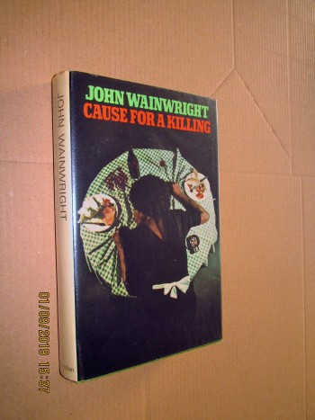 Image for Cause for a Killing First Edition Hardback in Dustjacket