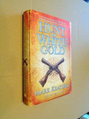 Image for Hunt for White Gold First Edition Hardback in Dustjacket