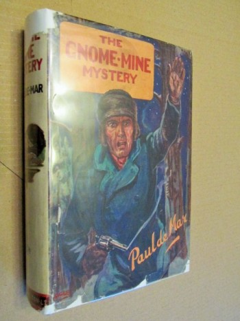 Image for The Gnome-Mine Mystery 1933 First Edition Hardback in Dustjacket