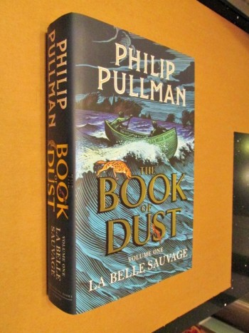 Image for The Book of Dust Volume One La Belle Sauvage First Edition Hardback in Dustjacket Plus Bookmark