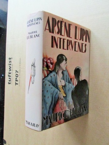 Image for Arsene Lupin Intervenes 1929 First Edition Hardback in Dustjacket