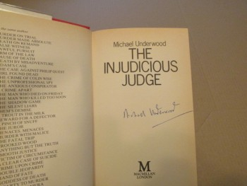 Image for The Injudicious Judge Signed  First Edition Hardback in Dustjacket