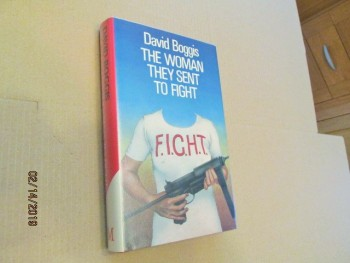 Image for The Woman They Sent to Fight First Edition Hardback in Dustjacket