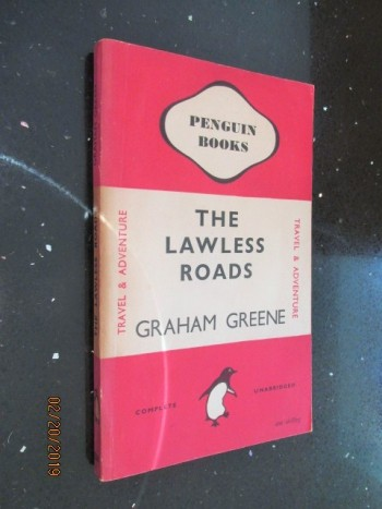 Image for The Lawless Road Penguin first Edition
