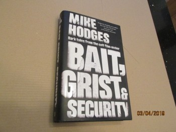 Image for Bait Grist and Security Unread First Edition Hardback in Dustjacket