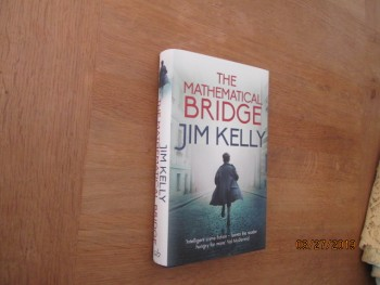 Image for The Mathmatical Bridge Unread First Edition Hardback In Dustjacket