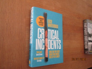 Image for Critical Incidents Unread Fine First Edition Hardback in Dustjacket