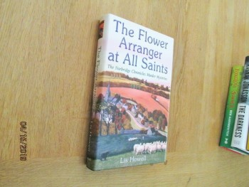 Image for The Flower Arranger at All Saints Signed Lined Unread First Edition Hardback in Dustjacket