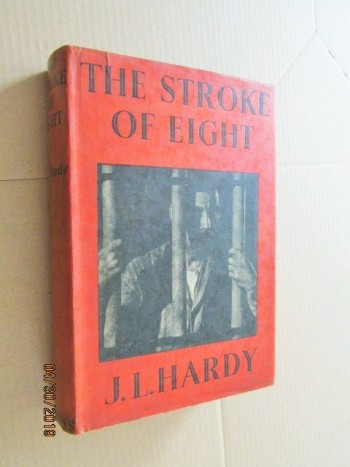 Image for The Stroke of Eight First Edition Hardback in Dustjacket