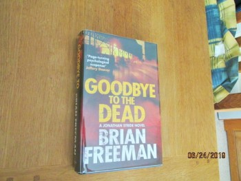 Image for Goodbye to the Dead First Edition Hardback in Dustjacket