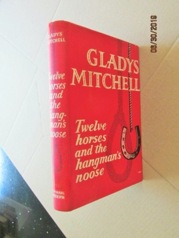 Image for Twelve Horses and the Hangman's Noose First Edition in Original Dustjacket