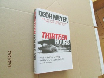 Image for Thirteen Hours Signed and Dated first Edition