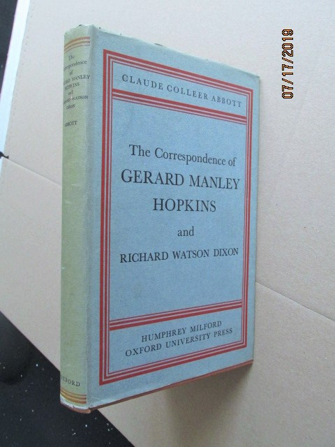 Image for The Corrspondence of Gerard Manley Hopkins and Richard Watson Dixon First Edition