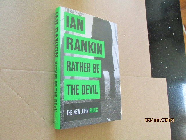Image for Rather be the Devil Signed First Edition Hardback in Dustjacket