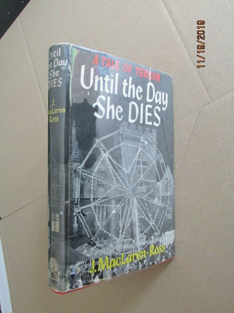 Image for Until the Day She Dies First Edition in Original Dustjacket
