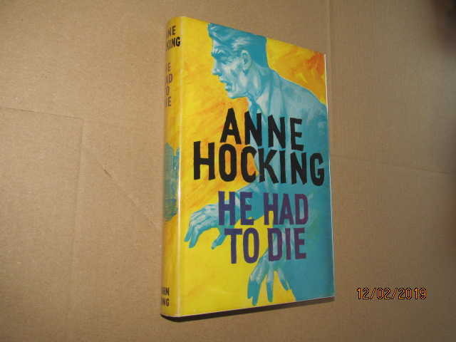 Image for He Had to Die First Edition in Original Dustjacket