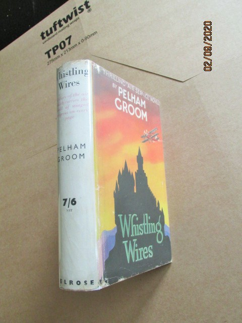 Image for Whistling Wires First Edition Hardback in Original Dustjacket