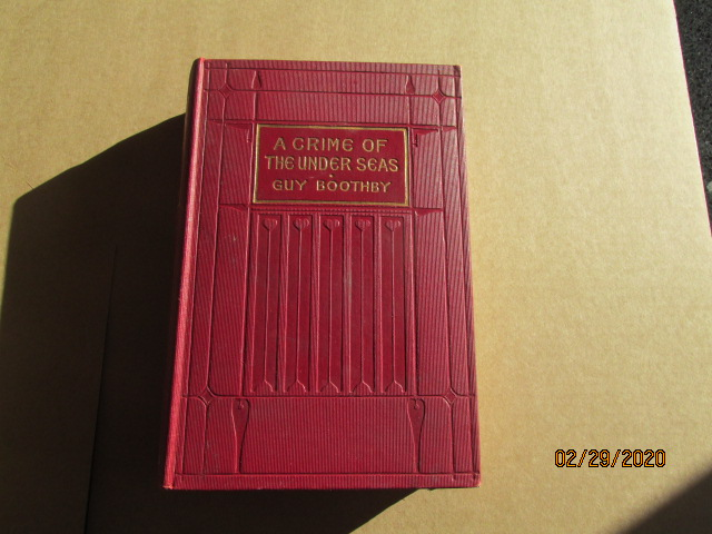 A Crime of the Underseas First Edition Hardback